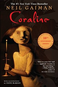 Coraline - Neil Gaiman. Really for young adults -whimsically creepy and utterly awesome.